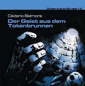 Dreamland Grusel 13-der Geist aus dem Totenbrunn