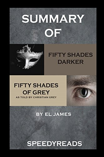 Summary of Fifty Shades Darker and Grey: Fifty Shades of Grey as Told by Christian Boxset