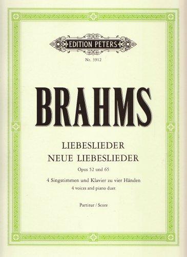 Liebeslieder / Neue Liebeslieder op. 52 / 65: Walzer für 4 Singstimmen und Klavier zu 4 Händen