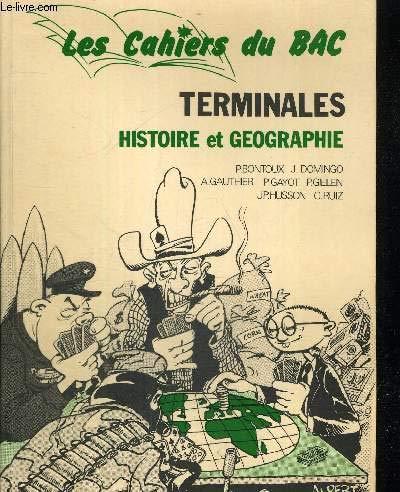 Histoire et géographie, terminales (Les Cahiers du Bac)
