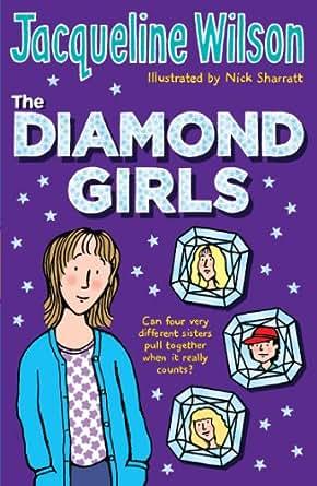 The Diamond Girls EBook Jacqueline Wilson Nick Sharratt Amazonco