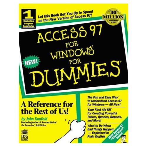 Access 97 for Windows For Dummies by John Kaufeld (2-Jan-1997) Paperback