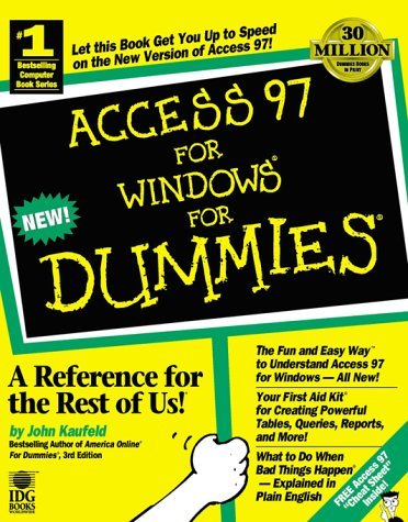 Access 97 for Windows For Dummies by John Kaufeld (2-Jan-1997) Paperback