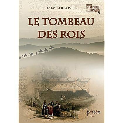 LE TOMBEAU DES ROIS