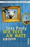 Die Tote am Watt: Ein Sylt-Krimi (Mamma Carlotta, Band 1) - Gisa Pauly