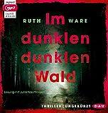 Im dunklen, dunklen Wald: Ungekürzte Lesung mit Julia Nachtmann (1 mp3-CD)