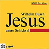 Jesus unser Schicksal - mp3