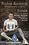 Exhale: The Science and Art of Breathwork (English Edition)