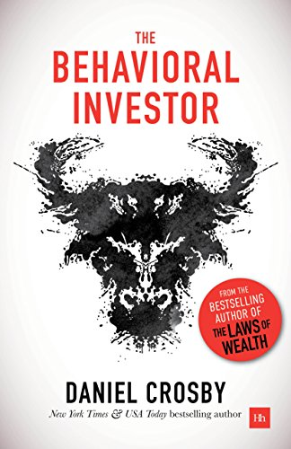 The Behavioral Investor (English Edition)