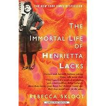 The Immortal Life Of Henrietta Lacks (Thorndike Press Large Print Popular and Narrative Nonfiction Series) by Rebecca Skloot (2010-07-21)
