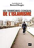 Les territoires conquis de l'islamisme (French Edition)