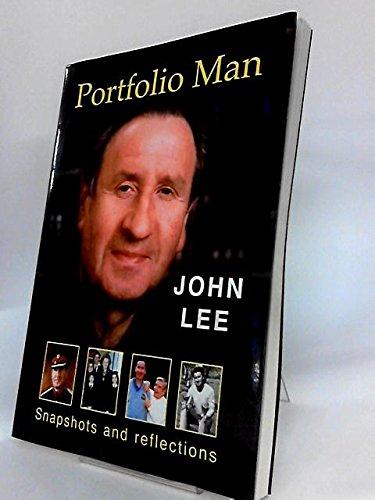 Portfolio Man: Snapshots and Reflections por John Lee