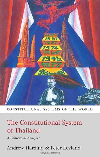 The Constitutional System of Thailand: A Contextual Analysis (Constitutional Systems of the World) by Andrew Harding (2011-05-01)