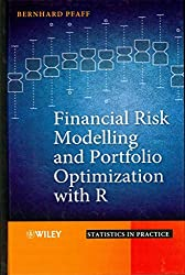 [(Financial Risk Modelling and Portfolio Optimization with R)] [By (author) Bernhard Pfaff] published on (January, 2013)
