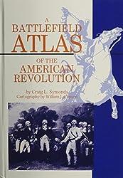 A Battlefield Atlas of the American Revolution by Craig L. Symonds (1986-06-30)