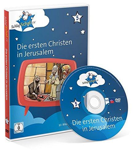 5 - Die ersten Christen in Jerusalem