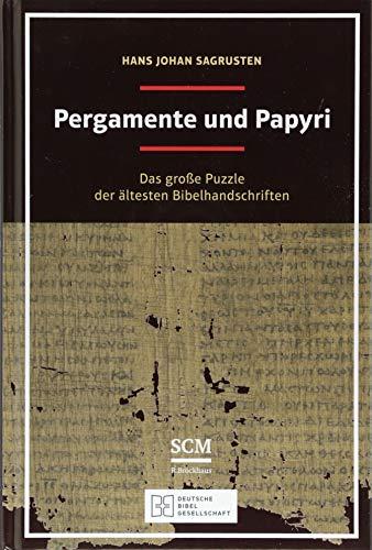Pergamente und Papyri von Karl-Heinz Vanheiden