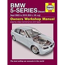 BMW 5-Series Diesel Service and Repair Manual: 2003 to 2010