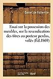 Essai Sur La Possession Des Meubles Et S