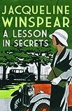 Lesson in Secrets, A (Maisie Dobbs)