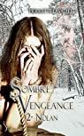 Sombre vengeance, tome 2 : Nolan par Lavallée