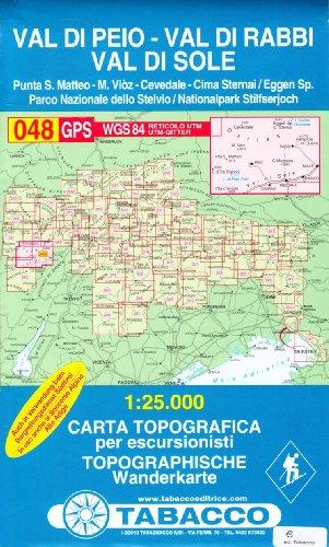 Val di Peio, Val di Rabbi, Val di Sole, Carta Topografica per escursionisti 1:25.000, 048GPS