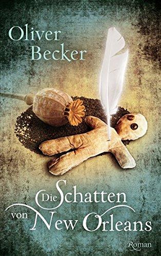 Buchseite und Rezensionen zu 'Die Schatten von New Orleans' von Oliver Becker