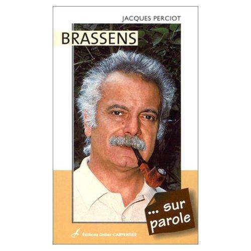 Brassens... sur parole par Jacques Perciot