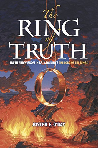 The Ring of Truth: Truth and Wisdom in J. R. R. Tolkiens The Lord ...