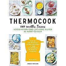 Thermocook : 140 recettes saines