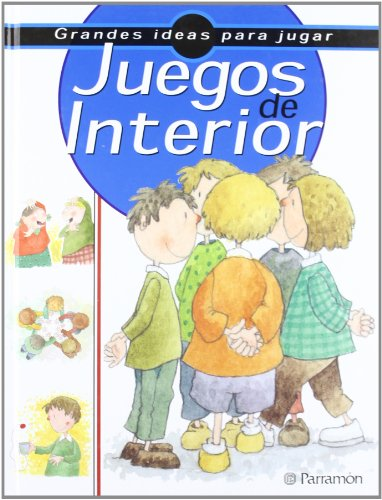 Juegos de interior - grandes ideas para jugar por Josep Allue