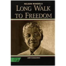 Holt McDougal Library, High School with Connections: Individual Reader Long Walk to Freedom: The Autobiography of Nelson Mande (HRW Library)