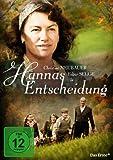 Hannas Entscheidung - David A. Gutknecht