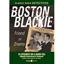 Boston Blackie, Friend or Enemy-Old Time Radio
