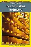Des trous dans le Gruyère: Les enquêtes franco-helvétiques de Hob t.4 (28-8 Police)...