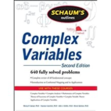 Schaum's Outline of Complex Variables, 2ed (Schaum's Outline Series)