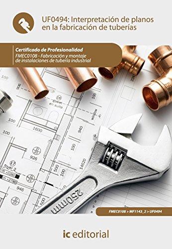 Interpretación de planos en la fabricación de tuberías por Francisco José Camacho Palma