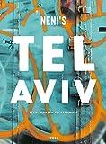 Neni's Tel Aviv: Het eten, de mensen en hun verhalen