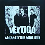Vertigo (Close To The Edge Mix)