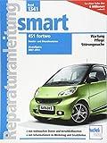 smart 451 fortwo: Benzin- und Dieselmotoren / Modelljahre 2007-2014 (Reparaturanleitungen)