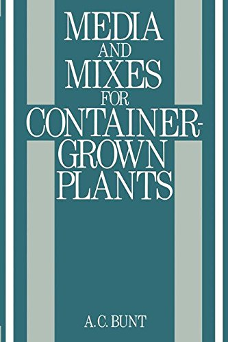 Media and Mixes for Container-Grown Plants: A manual on the preparation and use of growing media for pot plants -