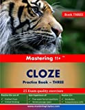 Mastering 11+ CLOZE - Practice Book 3