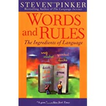Words and Rules: The Ingredients of Language by Steven Pinker (2000-01-15)