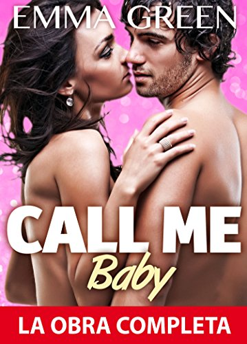 Call Me Baby - La obra completa por Emma M. Green