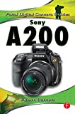 Sony A200 (Focal Digital Camera Guides)