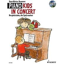 Piano Kids in Concert: Vorspielstücke, die Spaß machen. Klavier. Ausgabe mit CD.