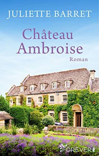 Château Ambroise: Kurzroman (Geschichten aus dem Königstal 2)