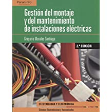 Gestión del montaje y mantenimiento de instalaciones eléctricas 2.ª edición 2018