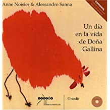Un dia en la vida de Doña Gallina (1CD audio)