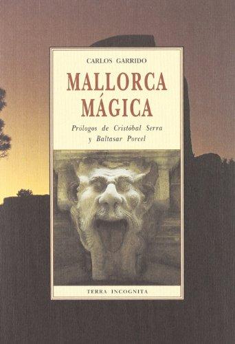 Mallorca Magica (Papeles De Cine) por Carlos Garrido